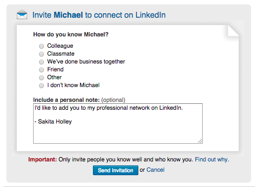 6 linkedin invitation templates that get a response every time after youve identified someone that youd like to connect with avoid the impulse to use the default invitation language and tailor your note to the type stopboris Choice Image