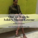 One to Watch: Ashley Mason-Greene, Senior PR Manager at BrandLinkDC