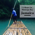 72 Hours in Montego Bay, Jamaica