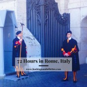 72 Hours in Rome, Italy