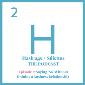 Saying 'No' Without Ruining a Business Relationship [Podcast]