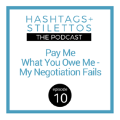 Lessons I've Learned From Being a Terrible Negotiator [Podcast Ep. 10]
