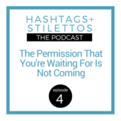 Podcast: The Permission You're Waiting For Is Not Coming