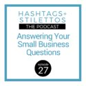 Podcast: Got Mail! Answering Your Small Business Questions