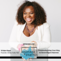 Podcast: How Kinky Curly Yaki's Vivian Kaye Troubleshot Her Way to Seven Figure Success