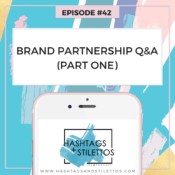 Podcast: Answering Your Questions About Brand Partnerships