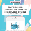 Podcast: Stop Playing Small